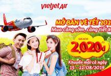 Khuyến mãi vé Tết 2020 từ Vietjet Air chỉ từ 2.020 VND