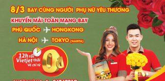 Chương trình khuyến mãi vé máy bay 0 đồng ngày 8/3 từ Vietjet