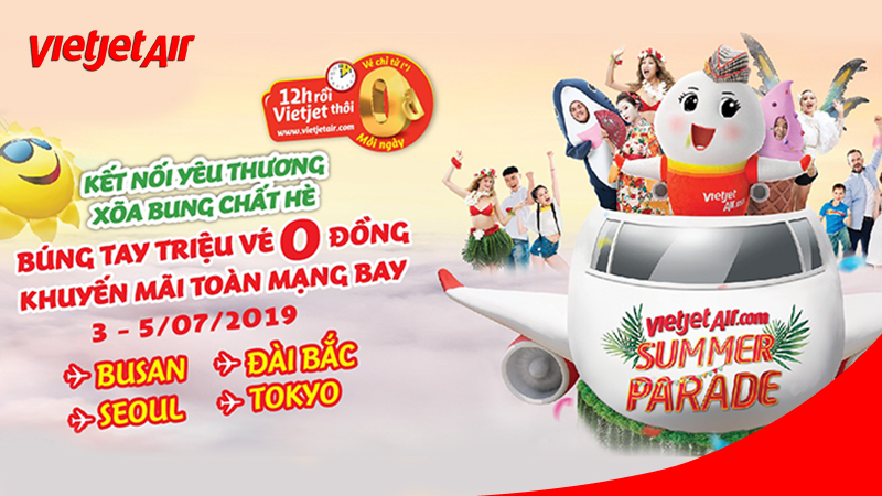 Khuyến mãi chào tháng 7 từ Vietjet búng tay triệu vé 0 đồng