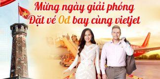 Mừng giải phóng thủ đô Vietjet khuyến mãi 550.000 Vé 0 đồng